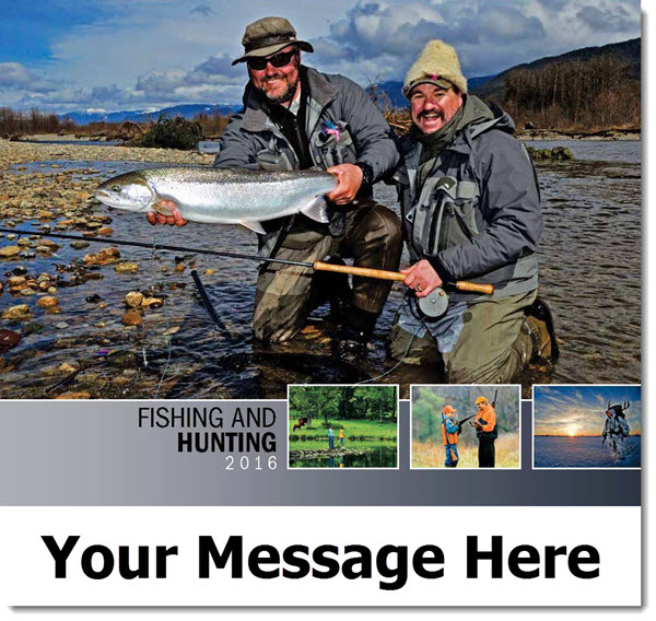 Fishing and Hunting - 2016 Promotional Calendar