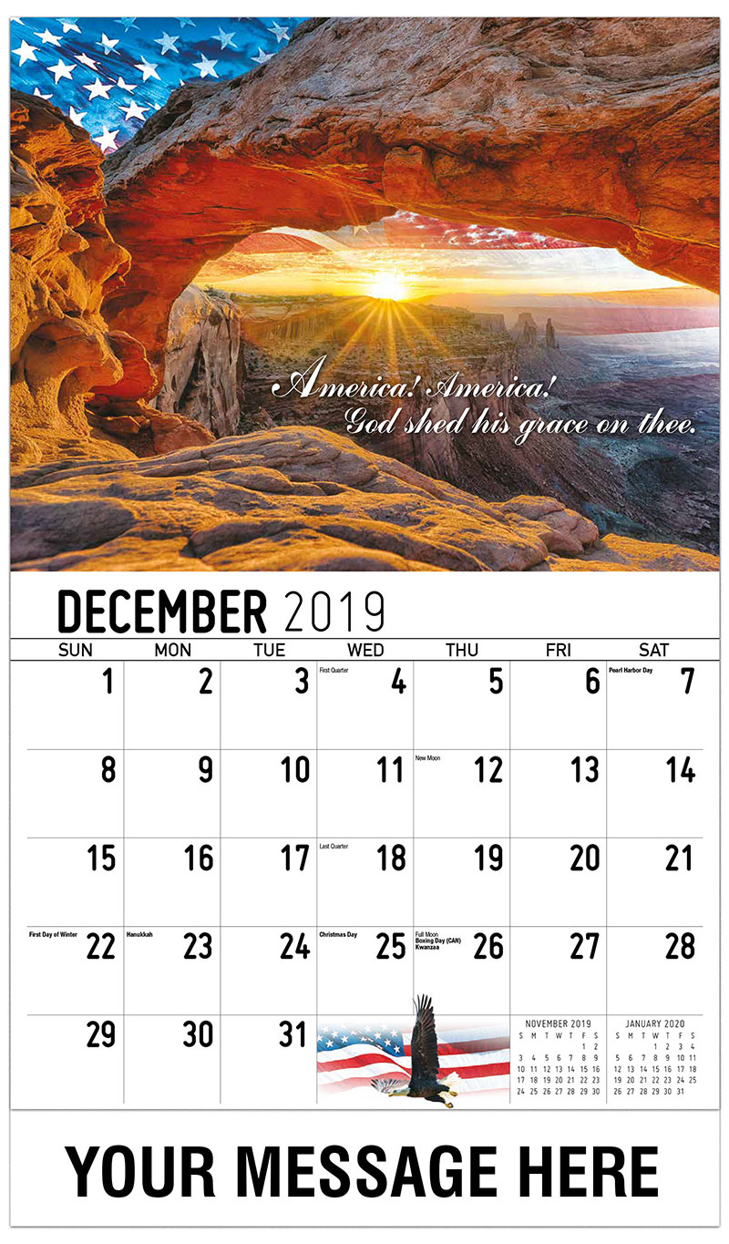 2019 Advertising Calendar - America! America! God Shed His Grace On Thee. - December_2019