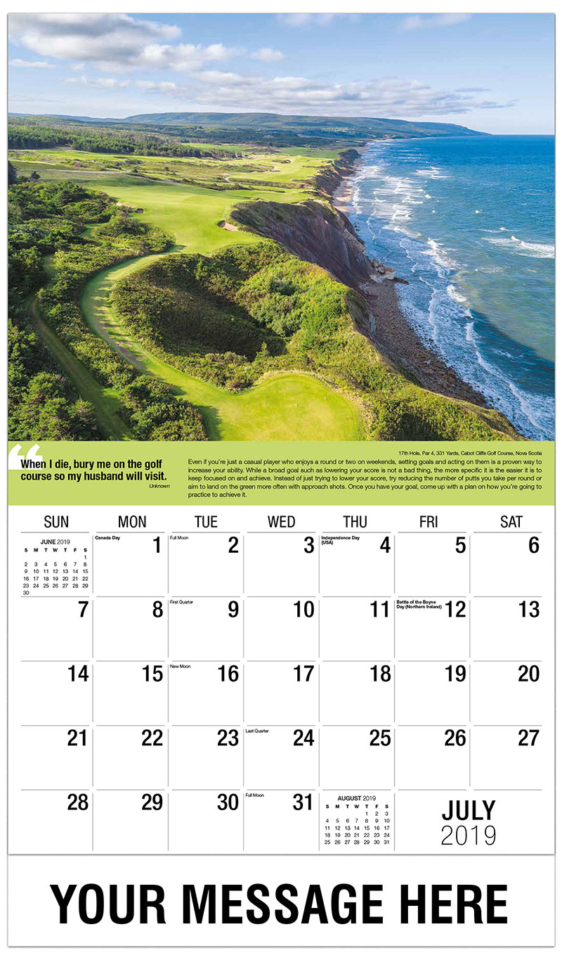 2019 Business Advertising Calendar - 17th Hole, Par 4, 331 Yards, Cabot Cliffs Golf Course, Nova Scotia : 17th Hole, Par 4, 331 Yards, Cabot Cliffs Golf Course, Nova Scotia - July
