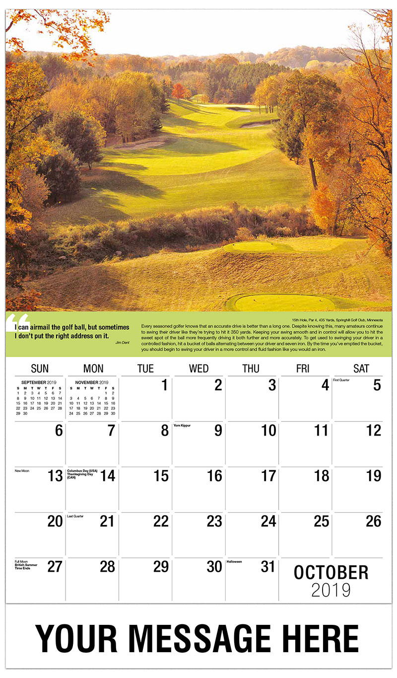 2019 Business Advertising Calendar - 15th Hole, Par 4, 435 Yards, Springhill Golf Club, Minnesota : 15th Hole, Par 4, 435 Yards, Springhill Golf Club, Minnesota - October