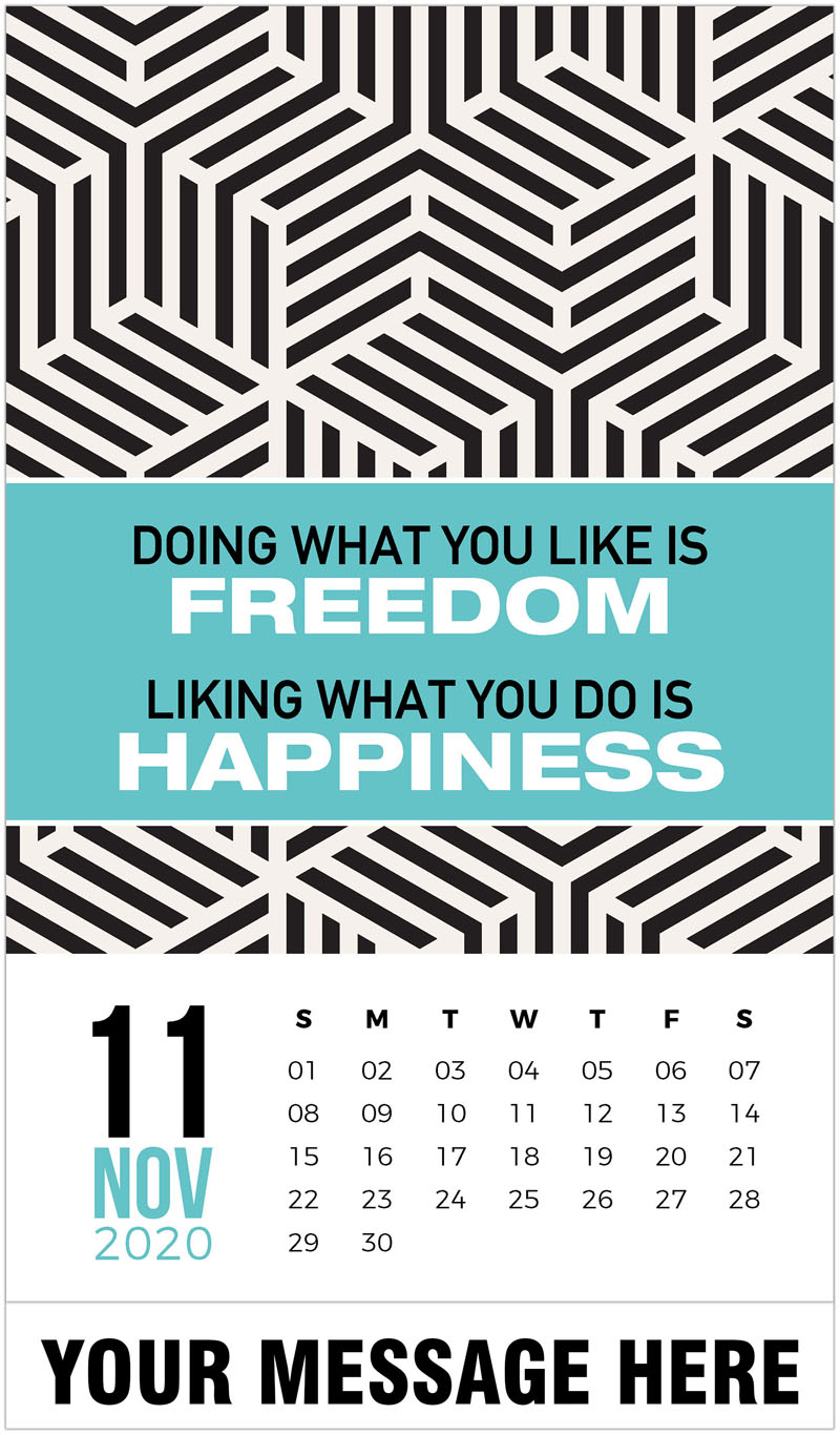 2020 Advertising Calendar - Doing what you like is freedon. Liking what you do is happiness. - November