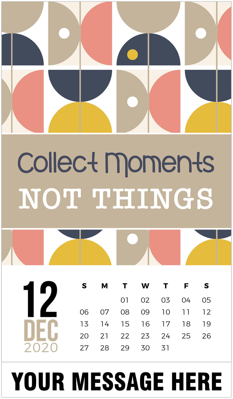 2020 Advertising Calendar - Collect monents not things. - December_2020