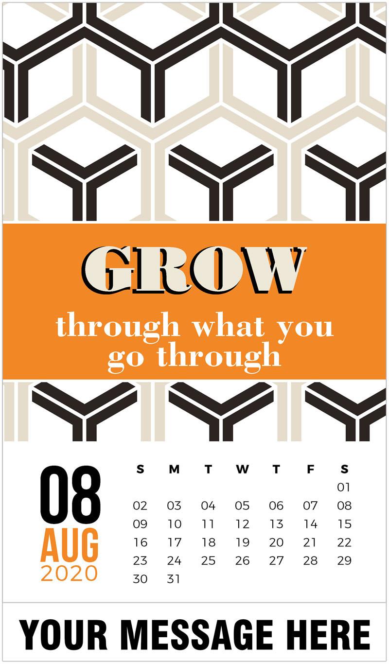 2020 Business Advertising Calendar - Grow through what you go through. - August