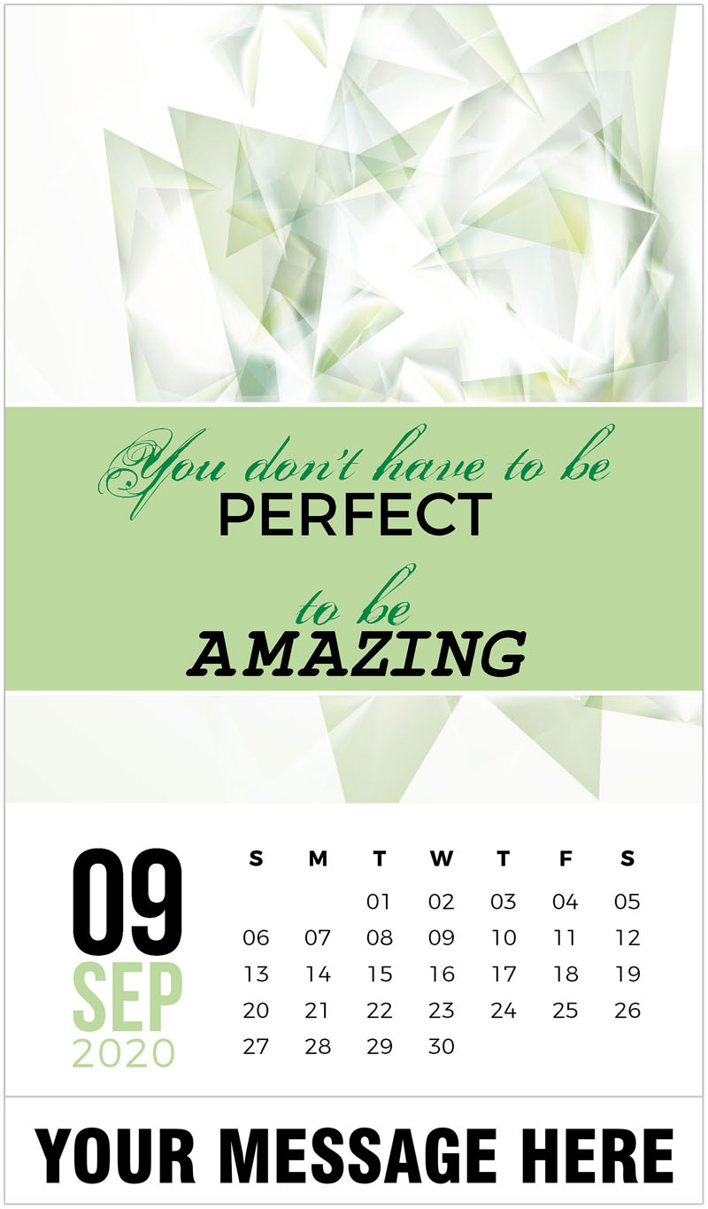 2020 Business Advertising Calendar - You don't have to be pertfect to be amazing. - September