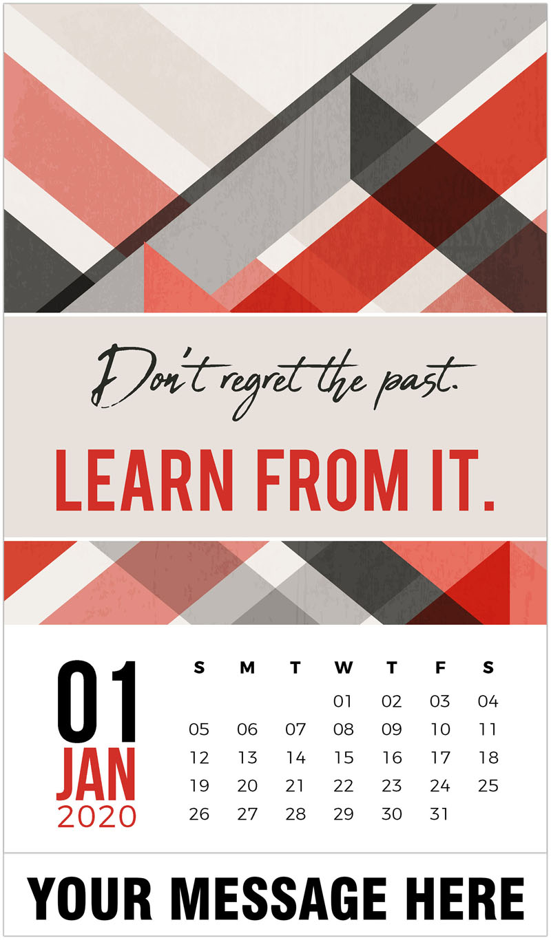 2020 Promo Calendar - Don't regret the past. Learn fron it. - January