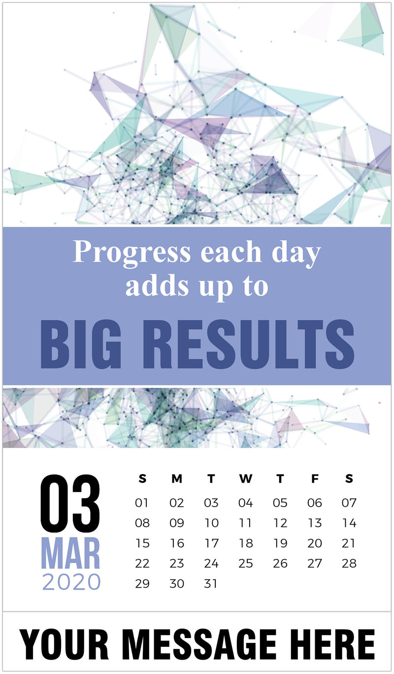 2020 Promotional Calendar - Progress each day adds up it big results. - March