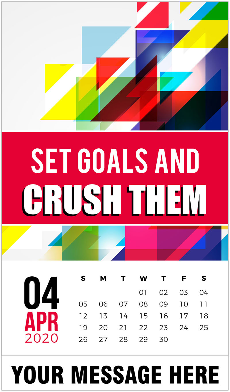 2020 Promotional Calendar - Set goals and cruch them. - April