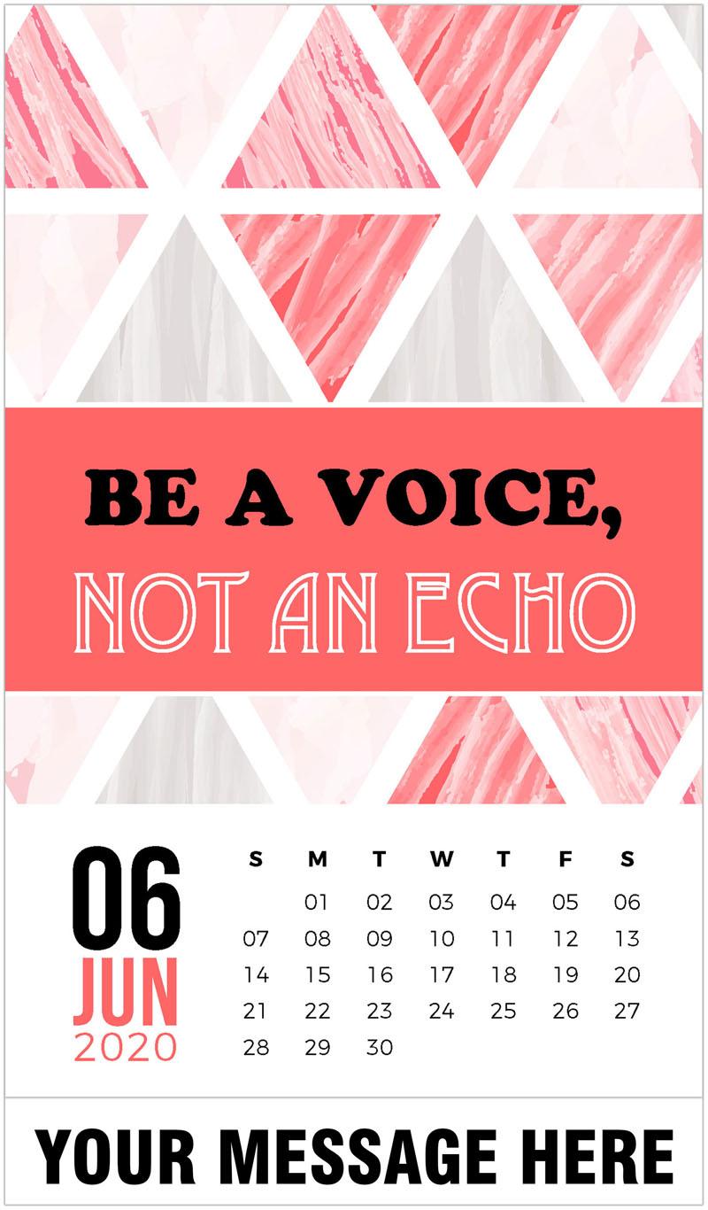 2020 Promotional Calendar - Be a voice, not an echo. - June