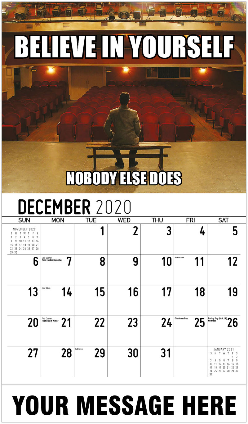 2020 Advertising Calendar - Believe In Yourself Nobody Else Does - December_2020
