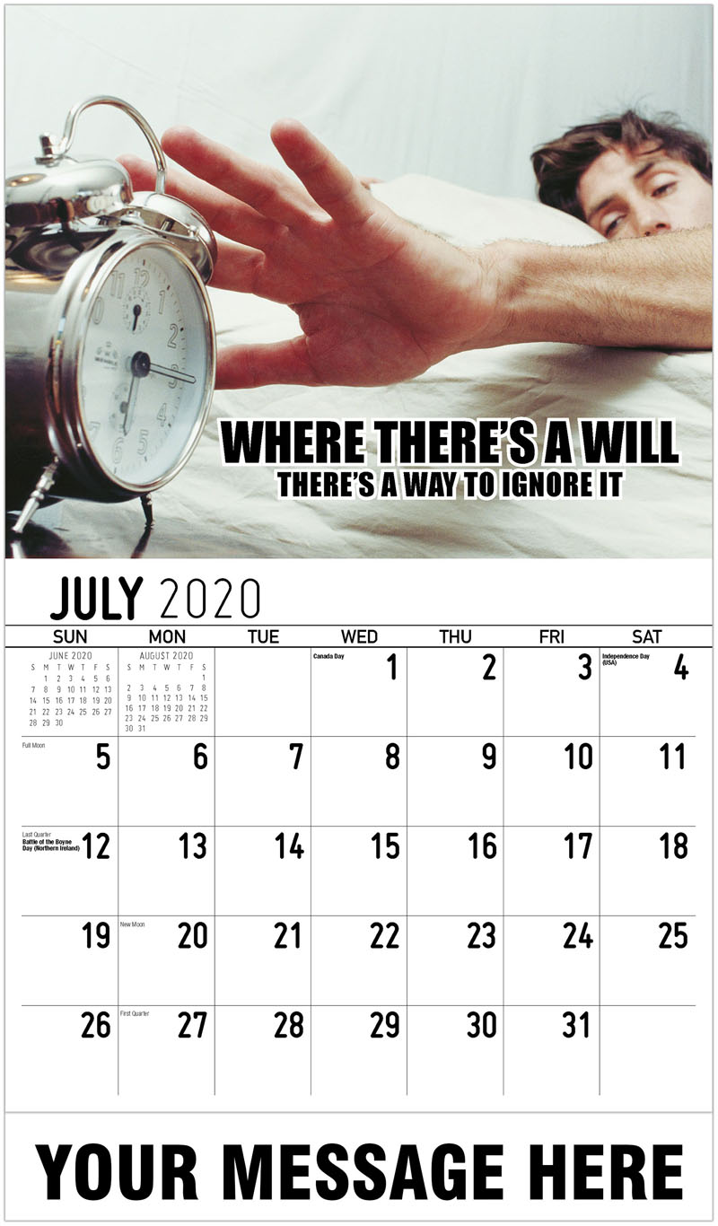 2020 Business Advertising Calendar - Where There'S A Will There'S A Way To Ignore It - July