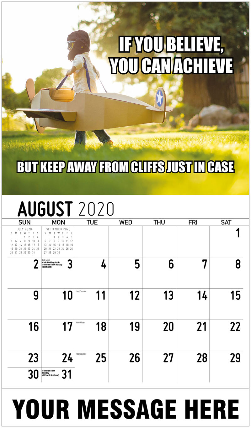 2020 Business Advertising Calendar - If You Believe, You Can Achieve But Keep Away From Cliffs Just In Case - August