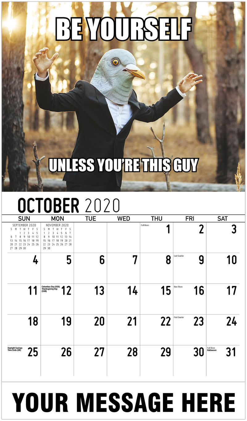 2020 Business Advertising Calendar - Be Yourself Unless You'Re This Guy - October