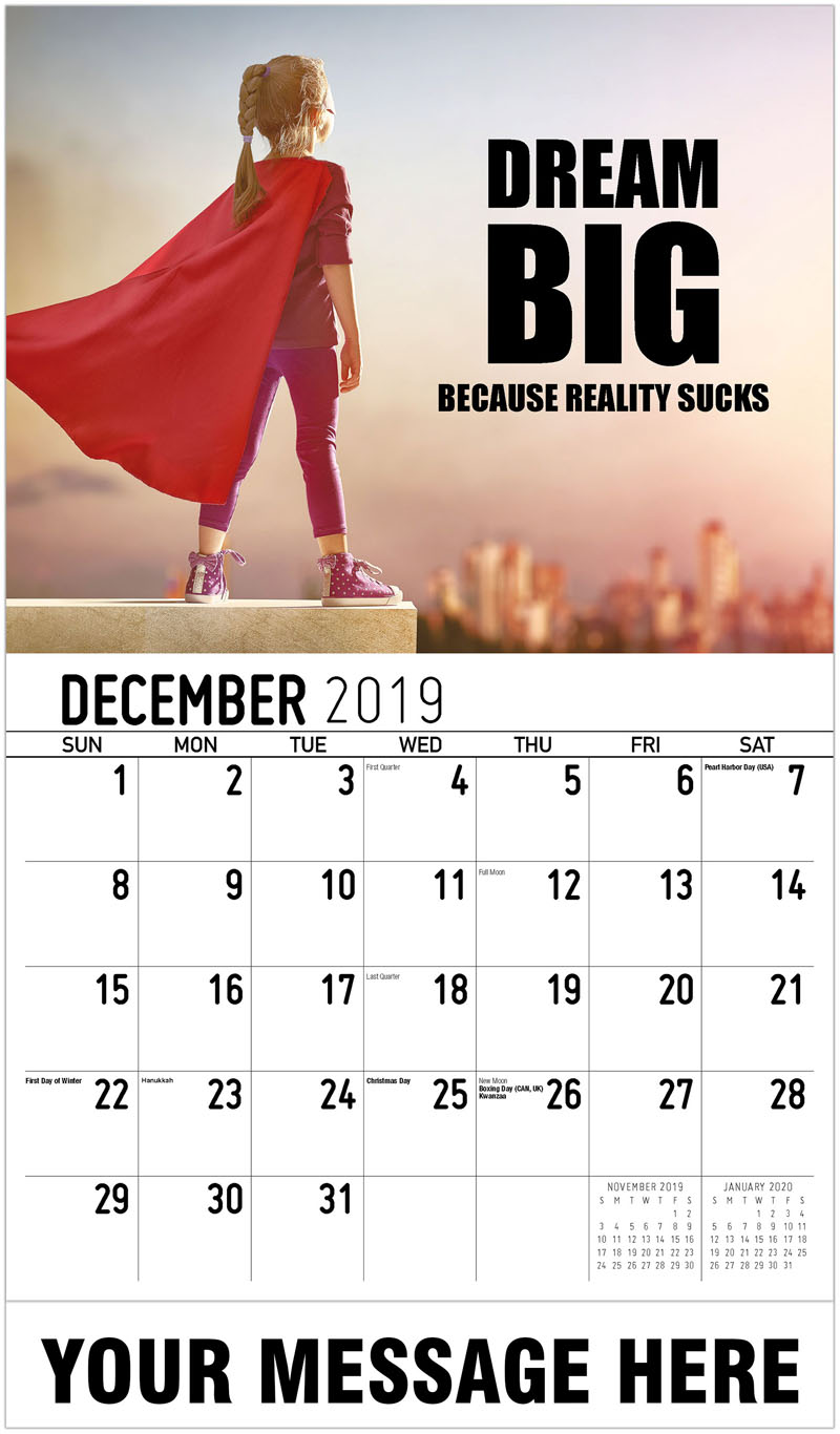 2020 Promo Calendar - Dream Big Because Reality Sucks - December_2019
