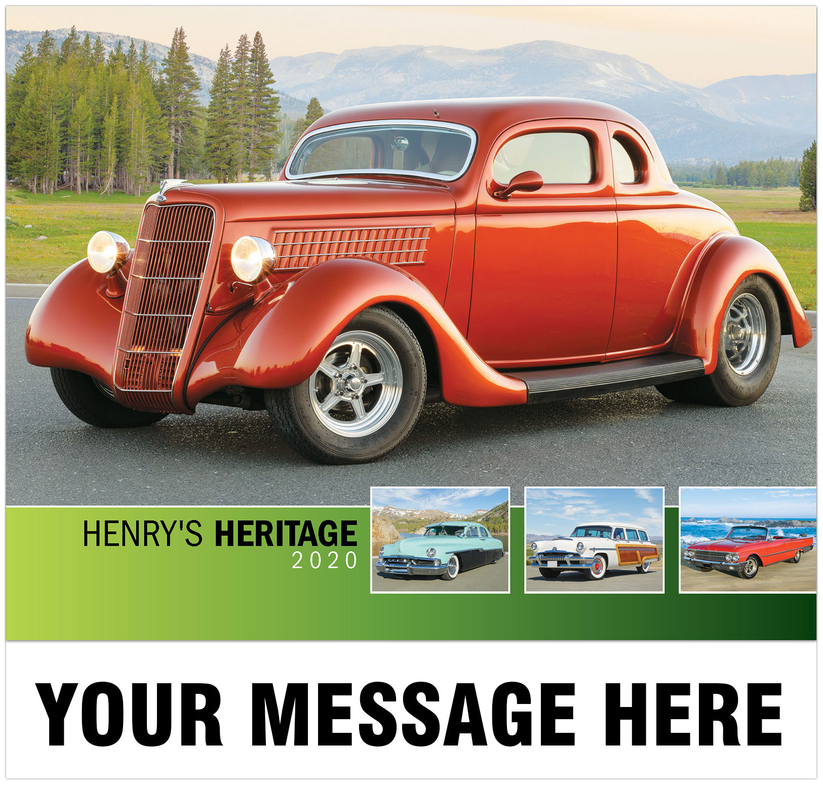 Henry S Heritage Ford Cars 2020 Promotional Calendar Imprinted With Your Business Organization Or Event Name Logo And