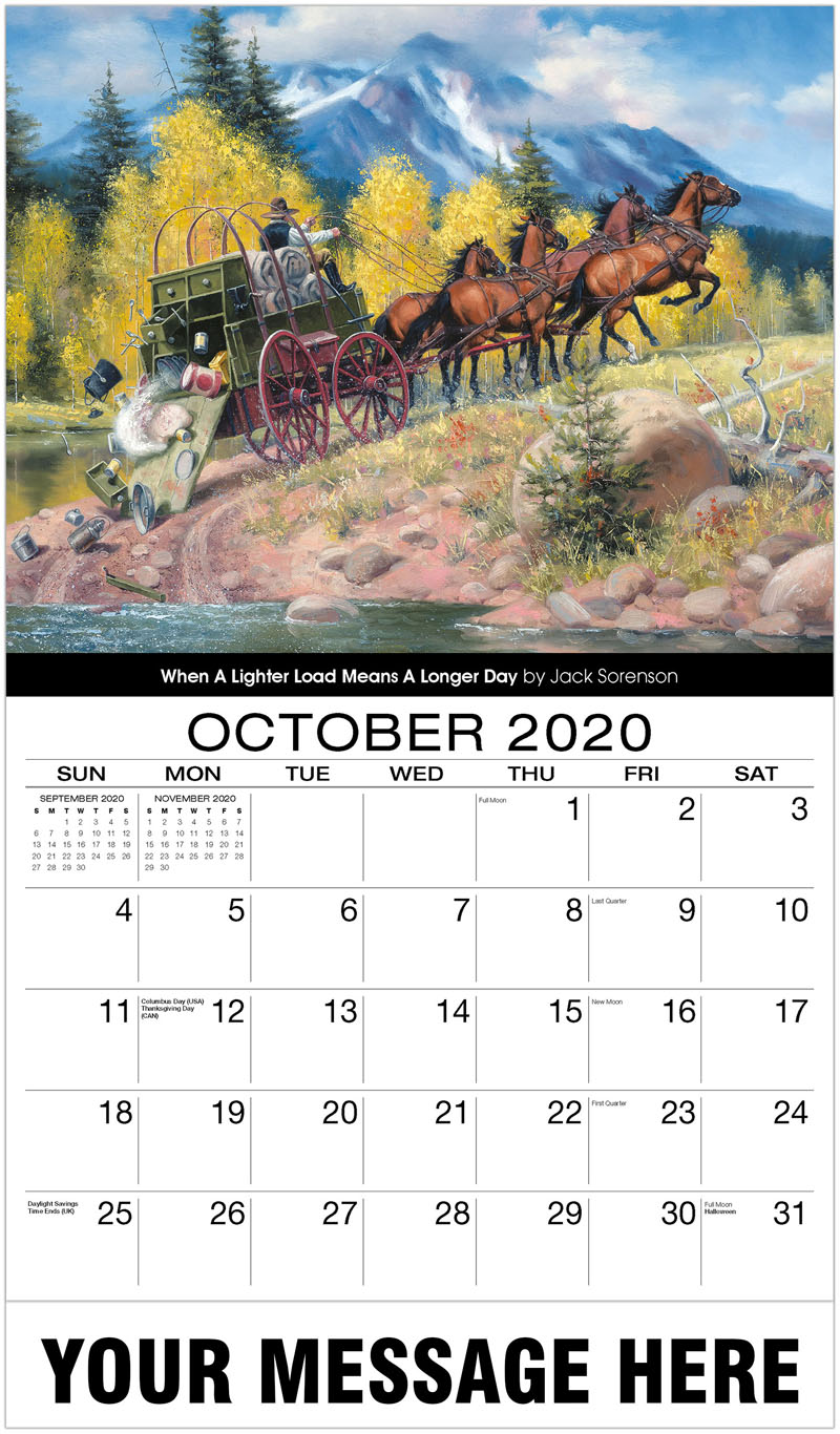 2020 Business Advertising Calendar - When A Lighter Load Means A Longer Day By Jack Sorenson - October