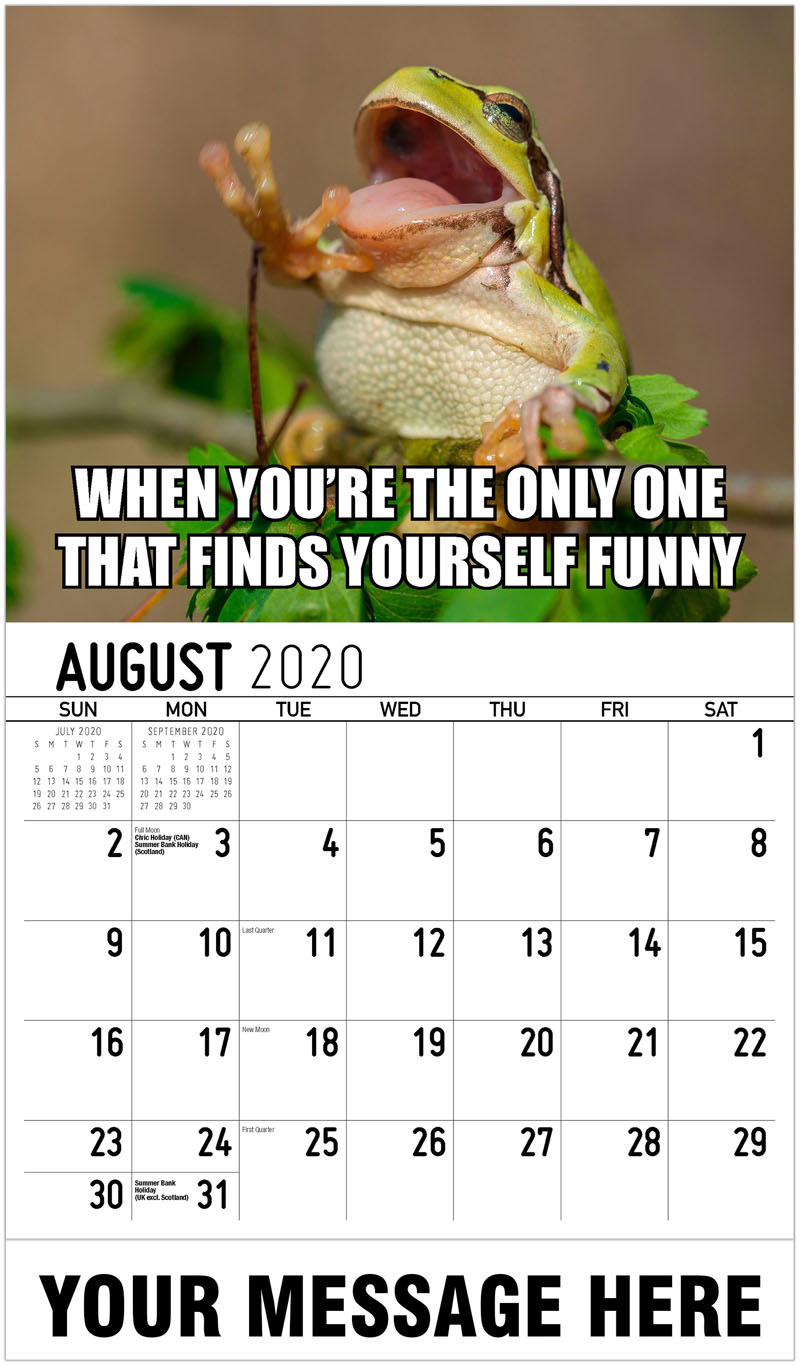 2020 Business Advertising Calendar - When You'Re The Only One That Finds Yourself Funny - August