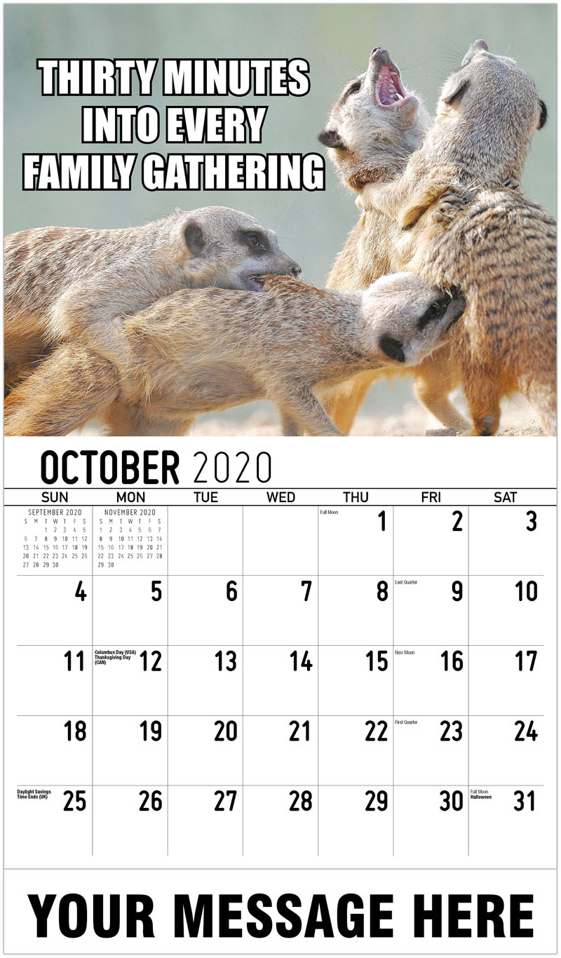 2020 Business Advertising Calendar - Thirty Minutes Into Every Family Gathering - October
