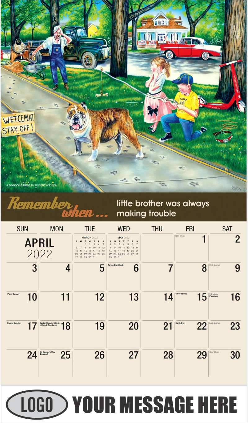 A Doggone Mess by Robert Andrea - April - Remember When 2022 Promotional Calendar