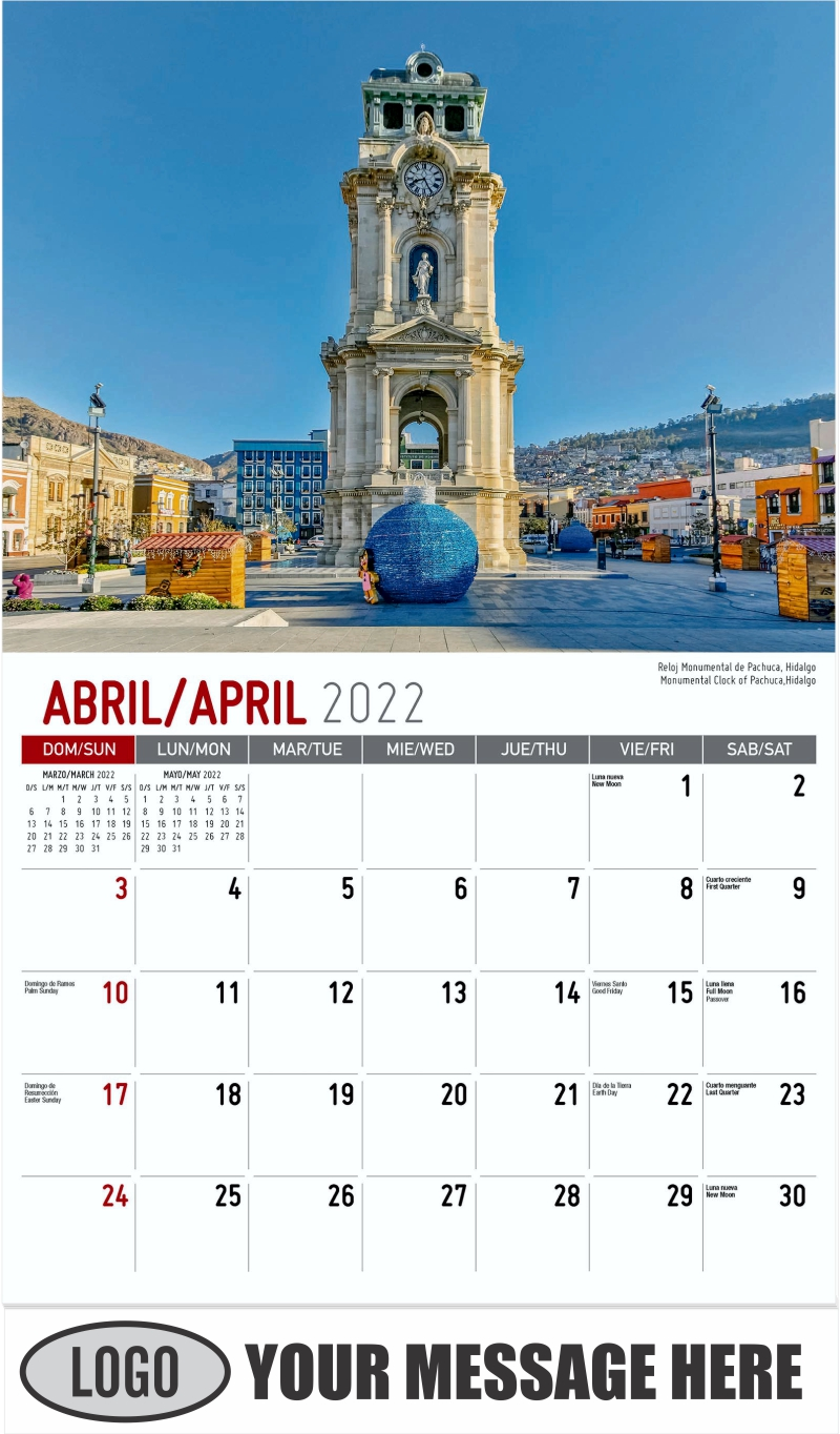Monumental Clock of Pachuca,Hidalgo Reloj Monumental de Pachuca, Hidalgo - April - Scenes of Mexico (Spanish-English bilingual) 2022 Promotional Calendar