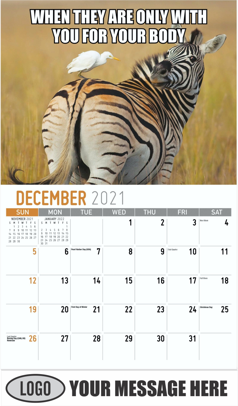 WHEN THEY ARE ONLY WITH YOU FOR YOUR BODY - December 2021 - The Memeing of Life 2022 Promotional Calendar