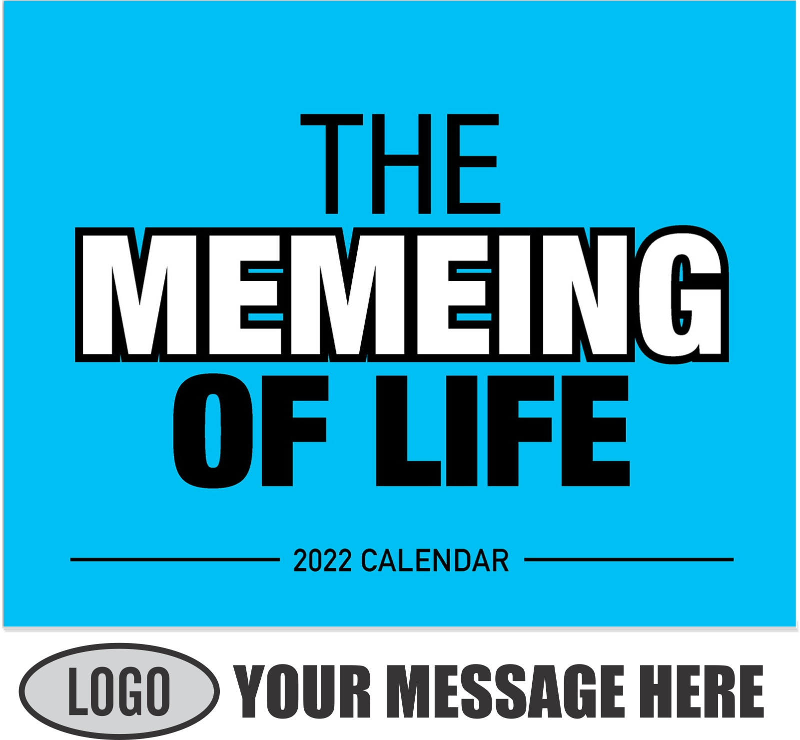 2022 The Memeing of Life Promotional Calendar